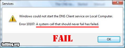 A picture of a dialog in Windows Vista reading 'A system call that should never fail has failed'
